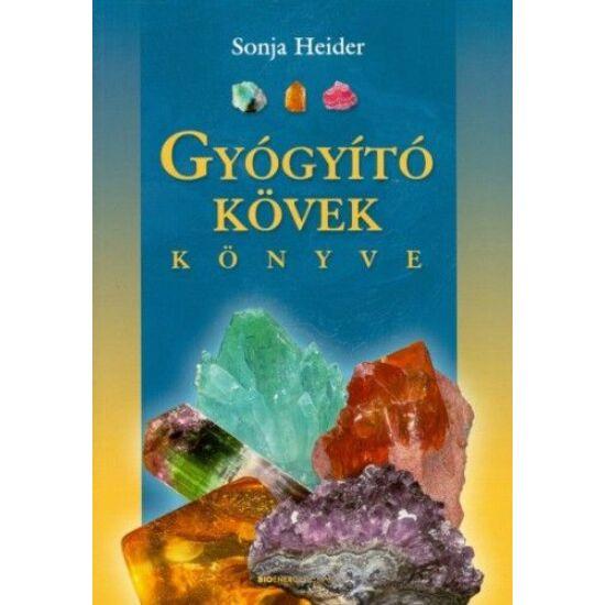 Sonja Heider: Gyógyító kövek könyve