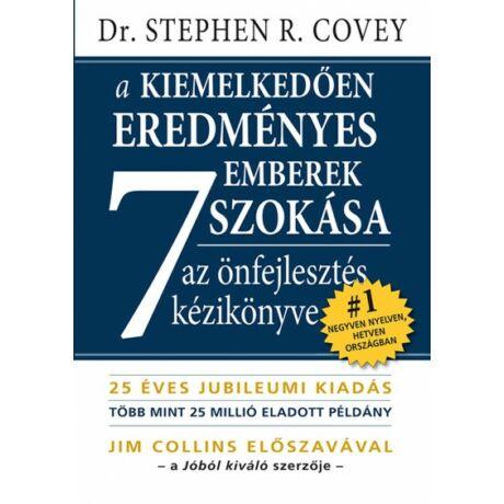 Michael Stephen R. Covey: A kiemelkedően sikeres emberek 7 szokása