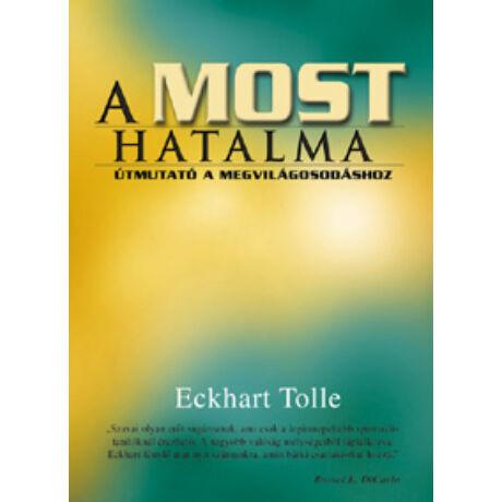Eckhart Tolle  A most hatalma