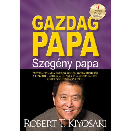 Robert T. Kiyosaki- Gazdag papa, szegény papa