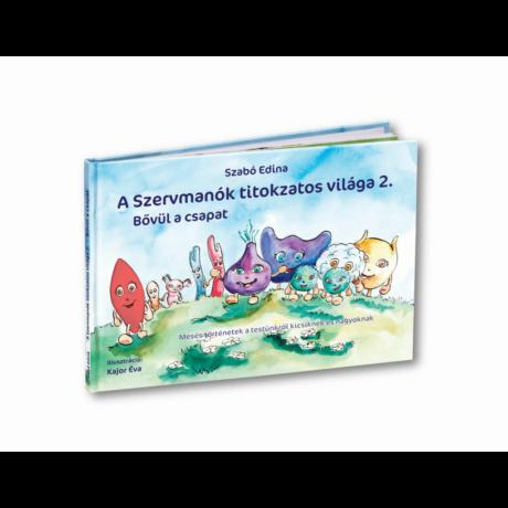 Szabó Edina: A Szervmanók 2. Bővül a Csapat