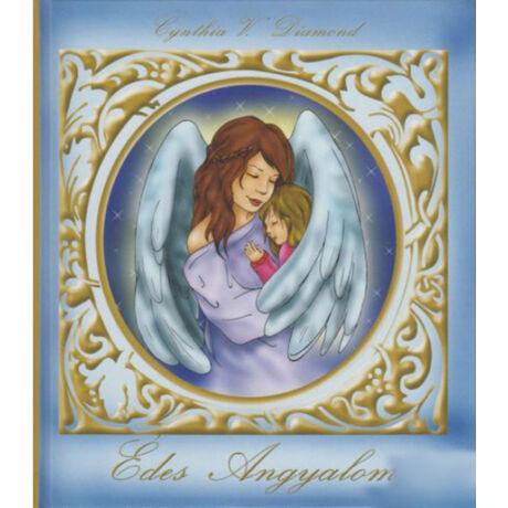 Cynthia V. Diamond: Édes angyalom