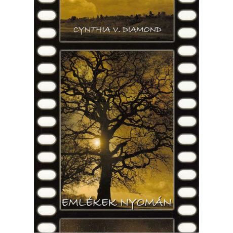 Cynthia V. Diamond: Emlékek nyomán
