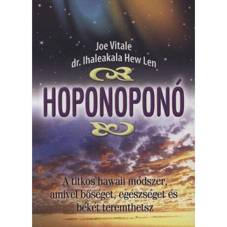 Dr. Ihaleakala Hew Len - Dr. Joe Vitale: Hoponoponó